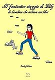 Il fantastico viaggio di Lily, la bambina che saltava nei libri