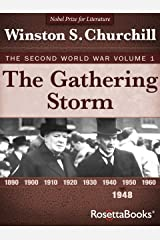 The Gathering Storm: The Second World War, Volume 1 (Winston Churchill World War II Collection)