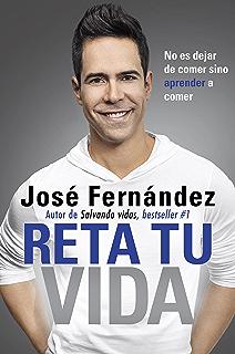 Reta Tu Vida: No es dejar de comer SINO aprender a comer (Spanish Edition
