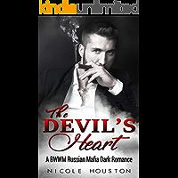 The Devil's Heart: A BWWM Russian Mafia Dark Romance ( Book 1 of series )