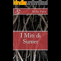 I Miti di Sumer (Meet Myths)