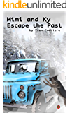 Mimi and Ky: Escape the Past