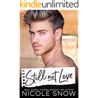 Still Not Love: An Enemies to Lovers Romance