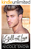 Still Not Love: An Enemies to Lovers Romance (Enguard Protectors Book 4)
