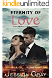 Eternity of Love: Los Angeles Armstrongs - A Billionaire Romance (The Armstrongs Book 9)