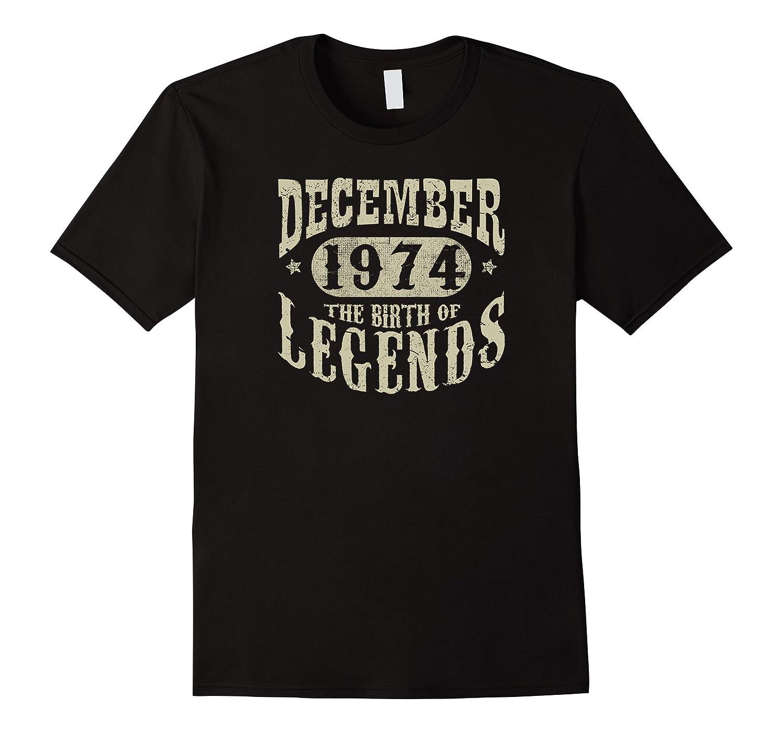 43 years 43rd Birthday December 1974 Birth of Legend T-Shirt-Art