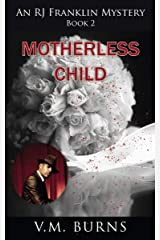 Motherless Child (An R. J. Franklin Mystery Book 2) Kindle Edition