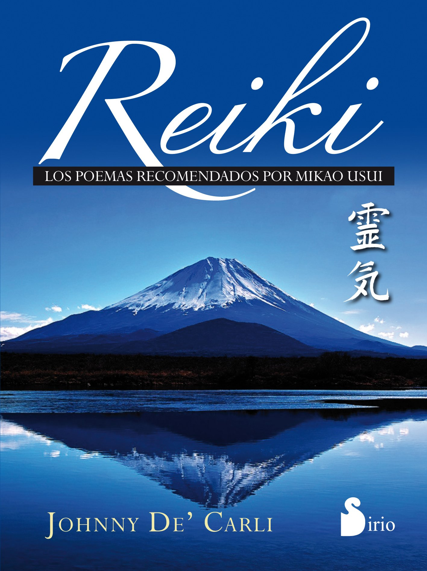 Reiki. Poemas recomendados por Mikao Usui: Amazon.es: JOHNNY ...