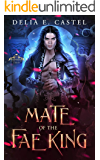 Mate of the Fae King (Dark Faerie Court Book 2)