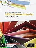 Libri in movimento. Percorsi facilitati. Per le Scuole superiori. Con e-book. Con espansione online