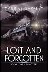 LOST AND FORGOTTEN: Book One - Discovery Kindle Edition
