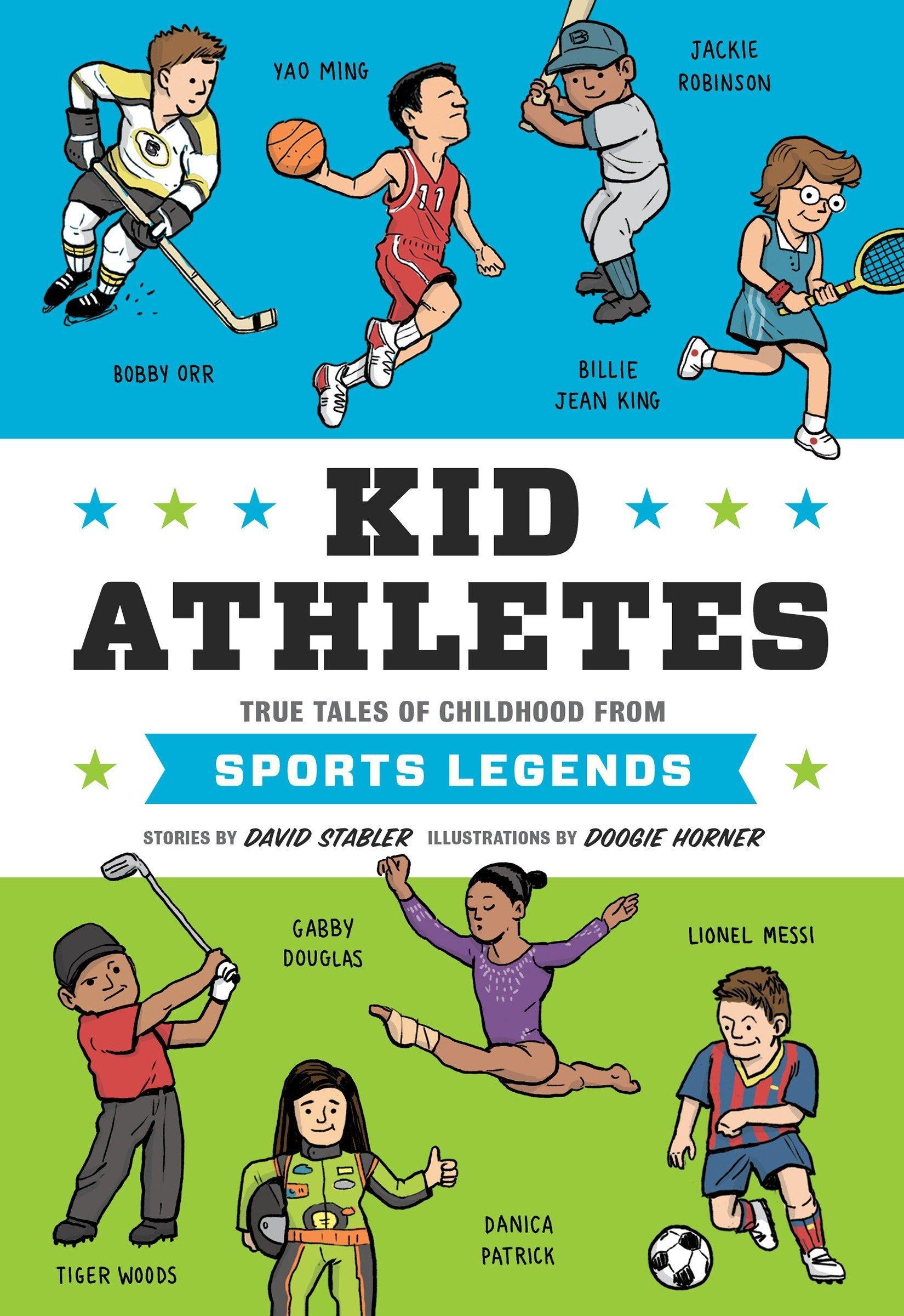 Download Kid Athletes: True Tales of Childhood from Sports Legends (Kid Legends) pdf