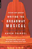 Writing The Broadway Musical (English Edition)