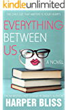 Everything Between Us (Pink Bean Series Book 3)