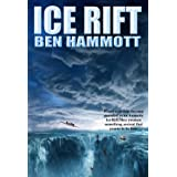 Ice Rift: An Action Adventure Sci-Fi Horror set in Antarctica