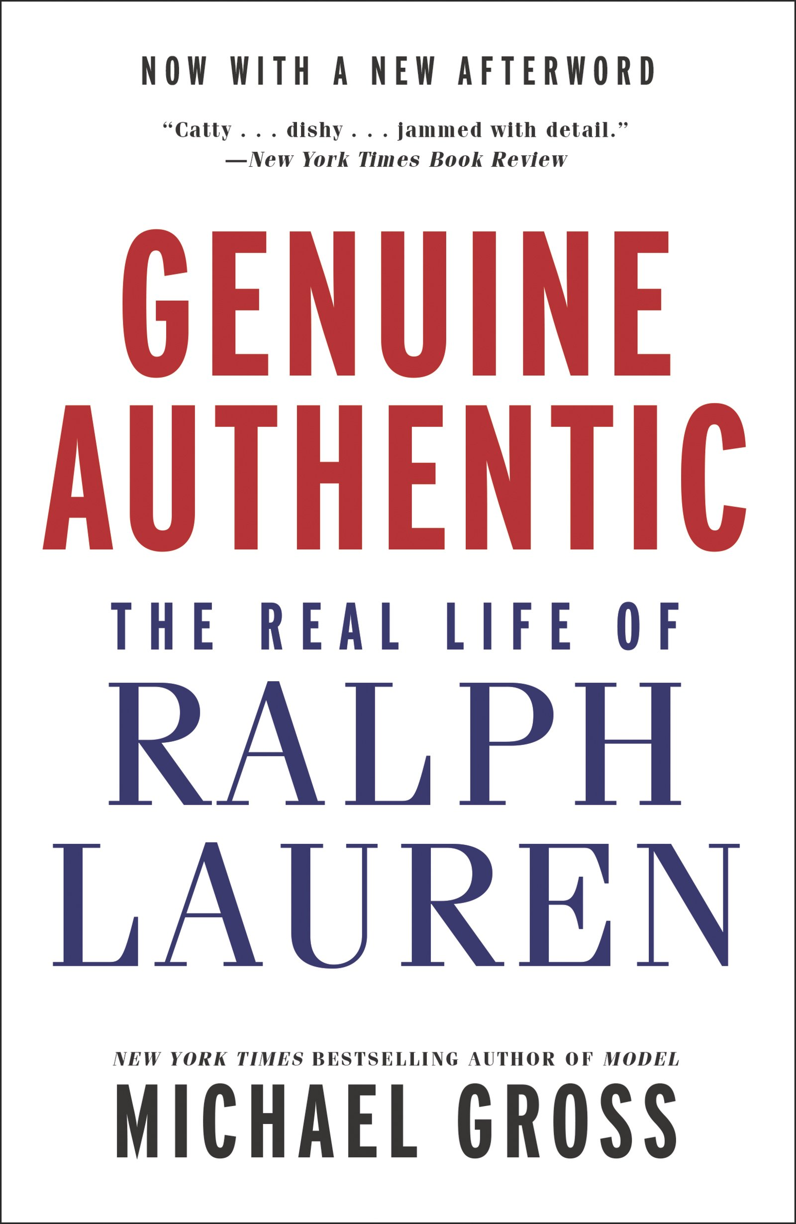 Genuine Authentic: The Real Life of Ralph Lauren