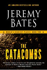 The Catacombs: A Novel (World's Scariest Places Book 2) Kindle Edition