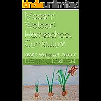 Modern Waldorf Homeschool Curriculum: YEAR 1 Weeks 4-7, Term 1 (English Edition)