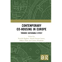 Contemporary Co-housing in Europe: Towards Sustainable Cities?