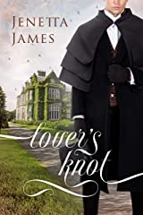 Lover's Knot: A Pride & Prejudice Variation Kindle Edition