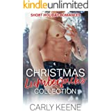 Christmas Lumberjacks Collection: Short Holiday Romances