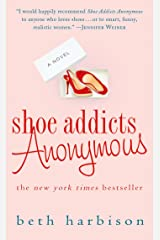 Shoe Addicts Anonymous: A Novel (The Shoe Addict Series Book 1) Kindle Edition