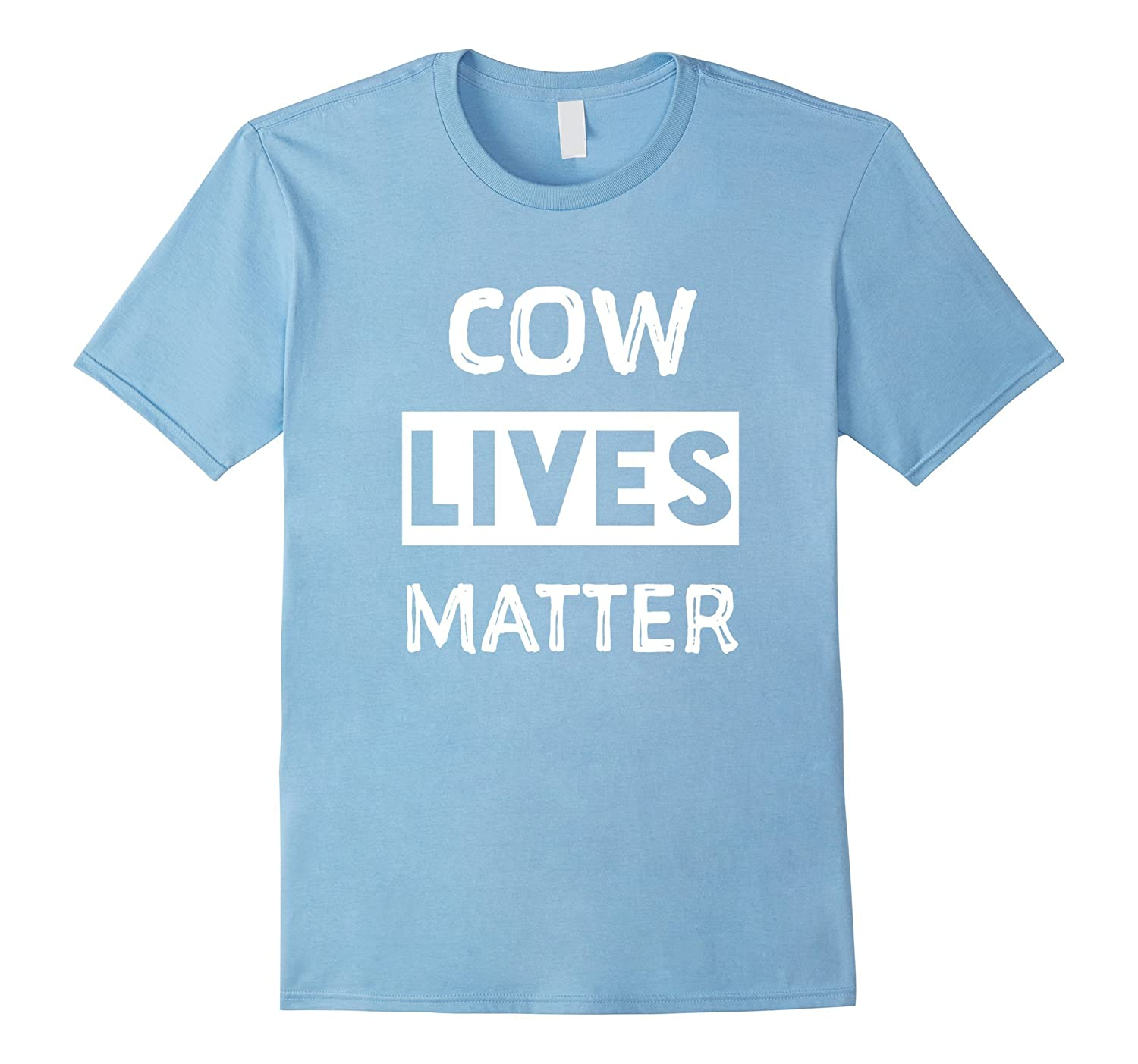 Cow Lives Matter shirt Funny Cow Shirt I love cows-PL