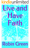 Live and Have Faith (Ordinary Guy Book 11)
