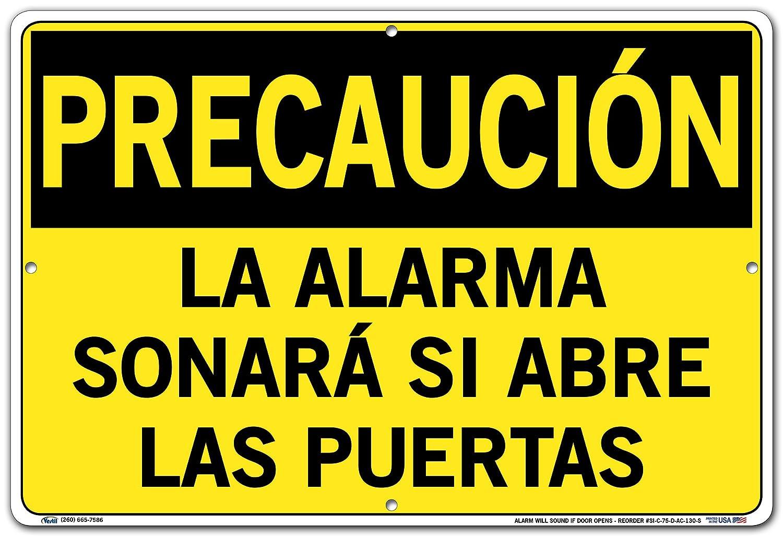 LA ALARMA SONAR/Á SI ABRE LAS PUERTAS Vestil Caution Sign SI-C-75-D-PS-040-S Polystyrene .040 Overall Size 18.5W x 12.5H Alarm Will Sound IF Door Opens