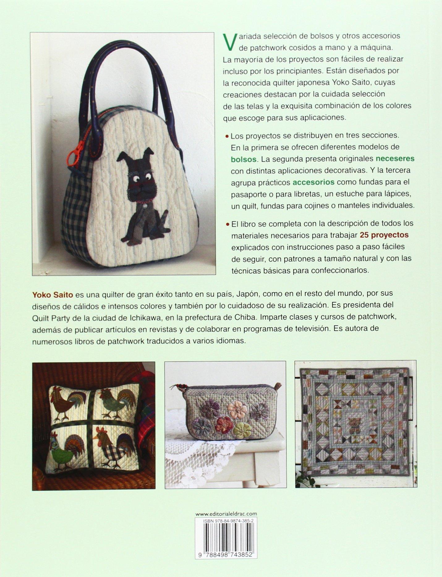 Bolsos Y Accesorios De Patchwork Japoneses: Amazon.es: Saito, Yoko: Libros