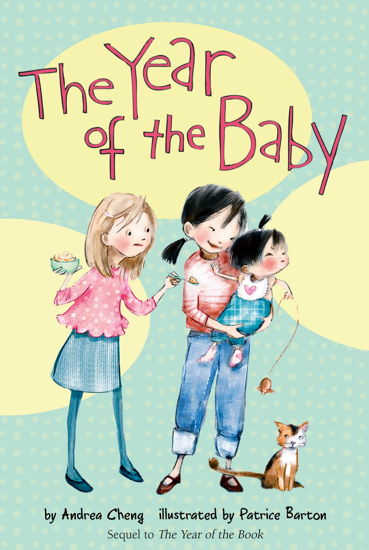 The Year of the Baby An Anna Wang novel Andrea Cheng Patrice
