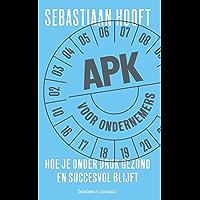 APK voor ondernemers: hoe je onder druk gezond en succesvol blijft
