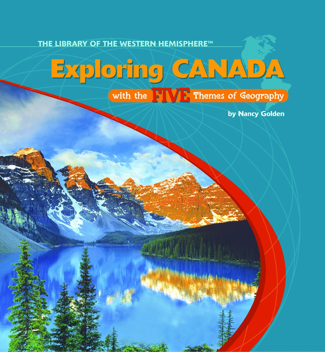 Download Exploring Canada With the Five Themes of Geography (The Library of the Western Hemisphere) pdf epub