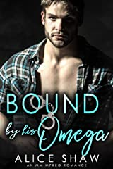 Bound By His Omega: A First Time Bisexual MM Romance (Non-Shifter Mpreg Omegaverse) Kindle Edition