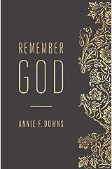 Remember God Kindle Edition