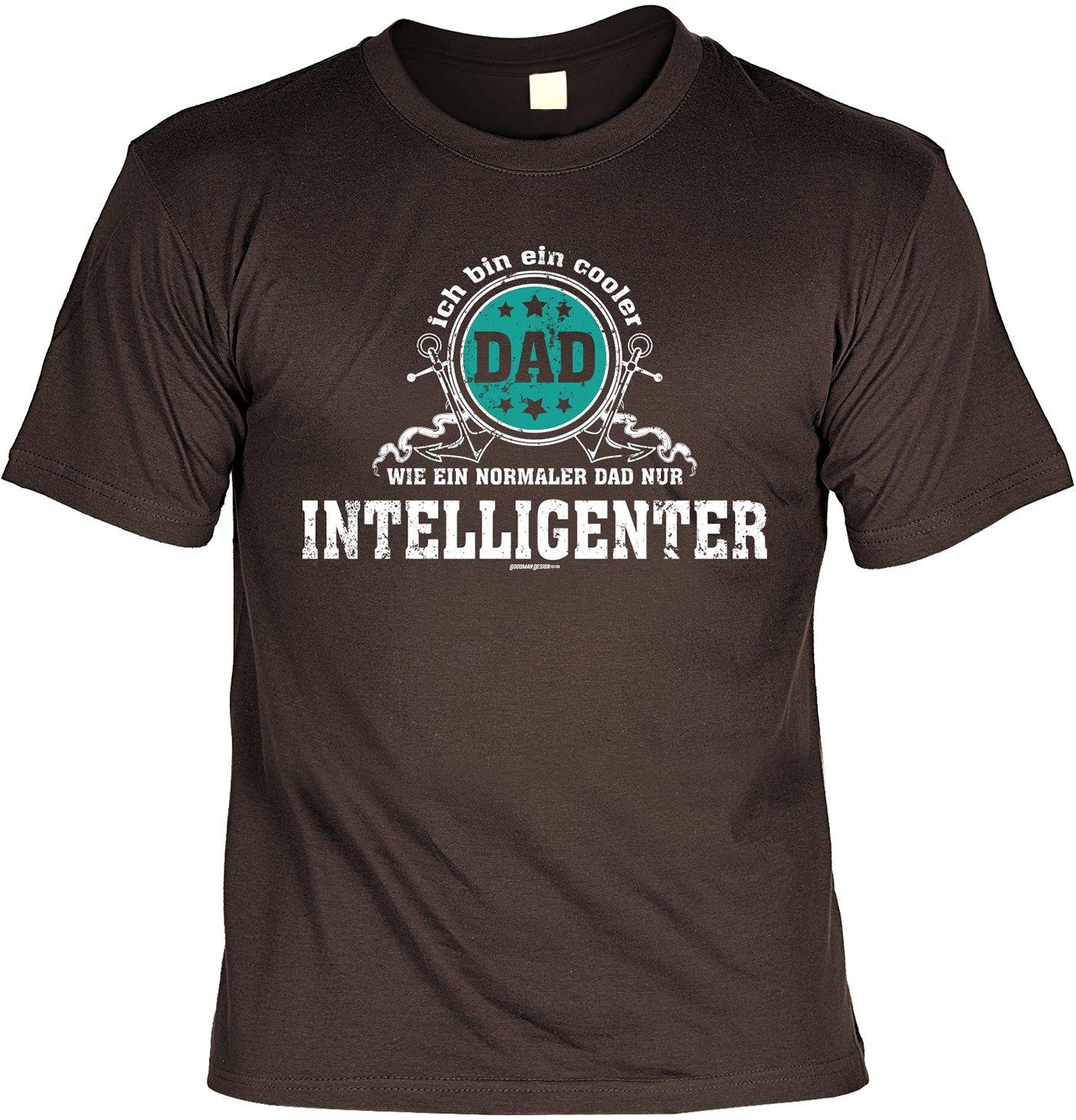 T-Shirt zum Geburtstag, Vatertag - Ich bin ein cooler Dad... nur  intelligenter - Funshirt, Farbe: braun: Amazon.de: Bekleidung