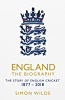 England: The Biography: The Story Of English