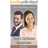 BWWM ROMANCE: Tiara's Caribbean Honeymoon (A Clean BWWM