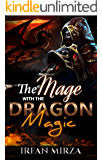 The Mage with the Dragon Magic : Short Story Series: Book 1 (English Edition)
