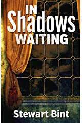 In Shadows Waiting Kindle Edition