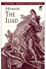 The Iliad (Dover Thrift Editions) Kindle Edition