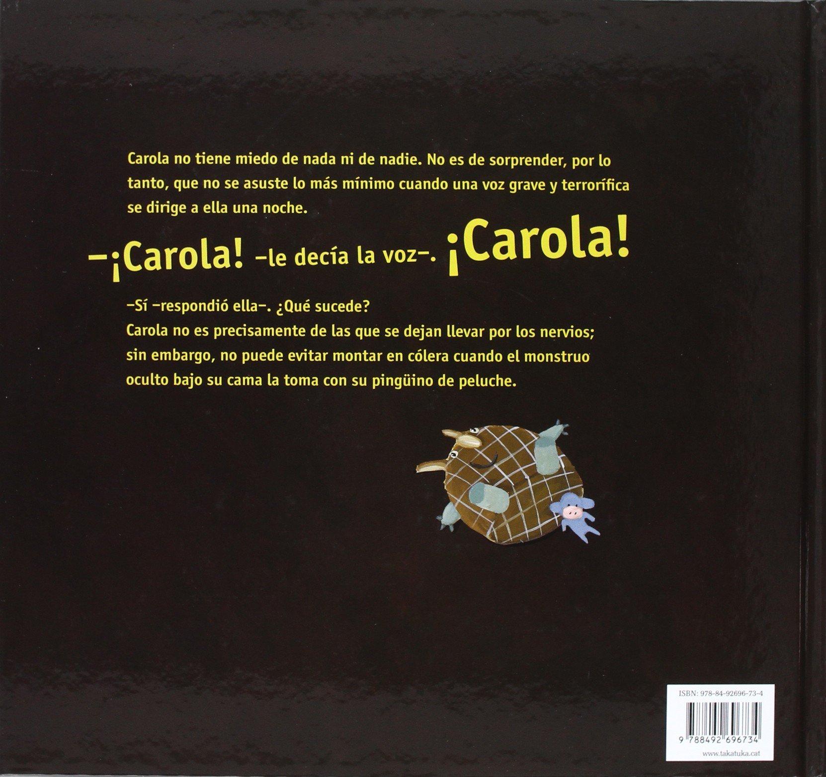 Buenas noches Carola (Spanish Edition): Jakob Hein, Takatuka, Kurt Kromer: 9788492696734: Amazon.com: Books