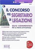 Il concorso per segretario di legazione. Quiz commentati per la prova attitudinale