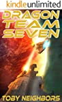 Dragon Team Seven (DT7 Book 1)