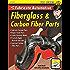How to Fabricate Automotive Fiberglass & Carbon Fiber Parts
