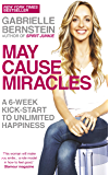 May Cause Miracles: A 40-Day Diet for the Mind