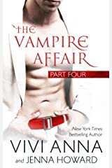 The Vampire Affair: Part Four: Billionaires After Dark Kindle Edition