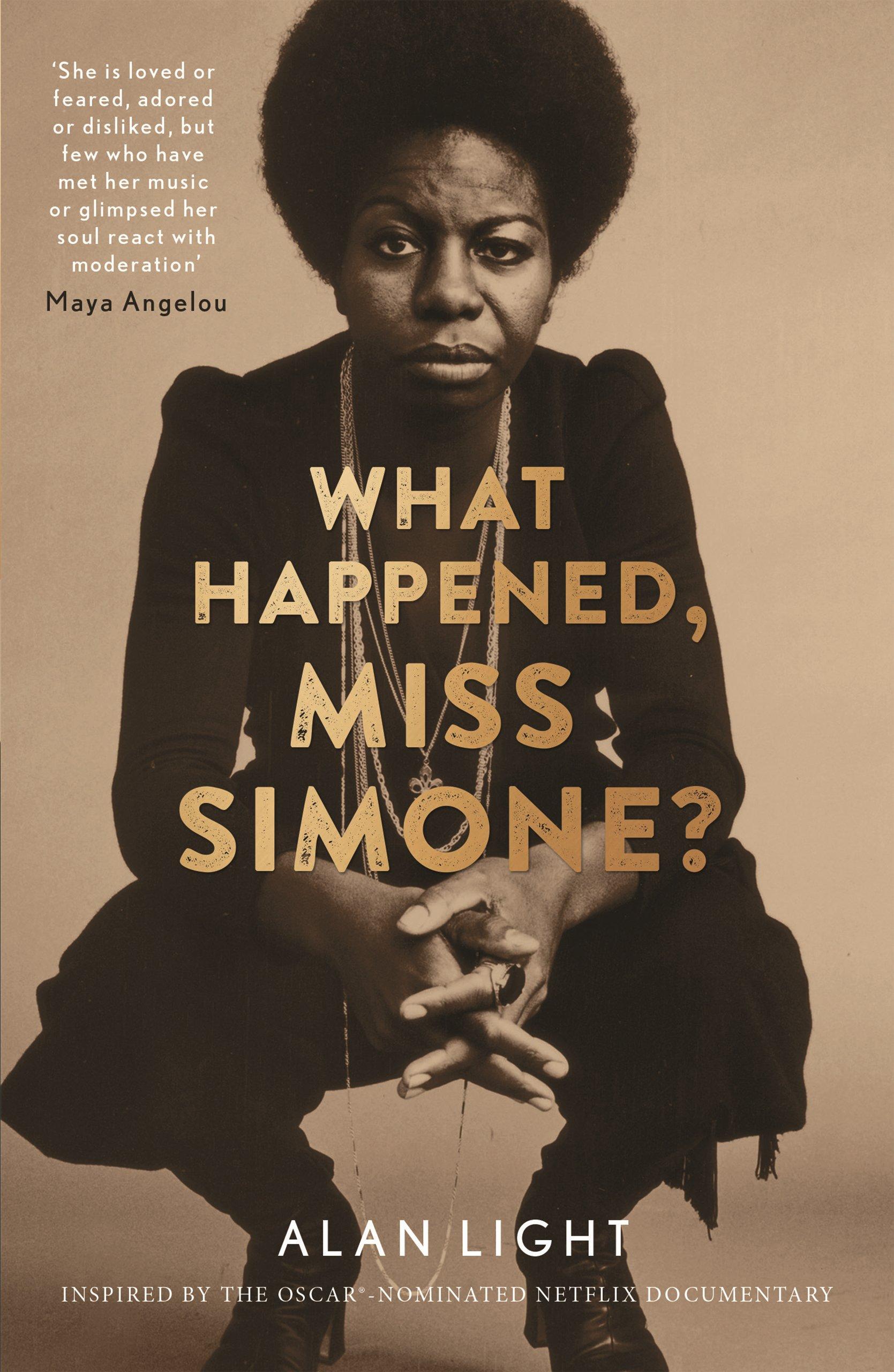 What Happened, Miss Simone? : A Biography (Anglais) Broché – 2 mars 2017 Alan Light Canongate Books Ltd 1782118748 Blues