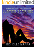 Justice Scorned (A Hell Hath No Fury Thriller Book 2)
