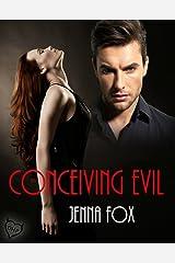 Conceiving Evil